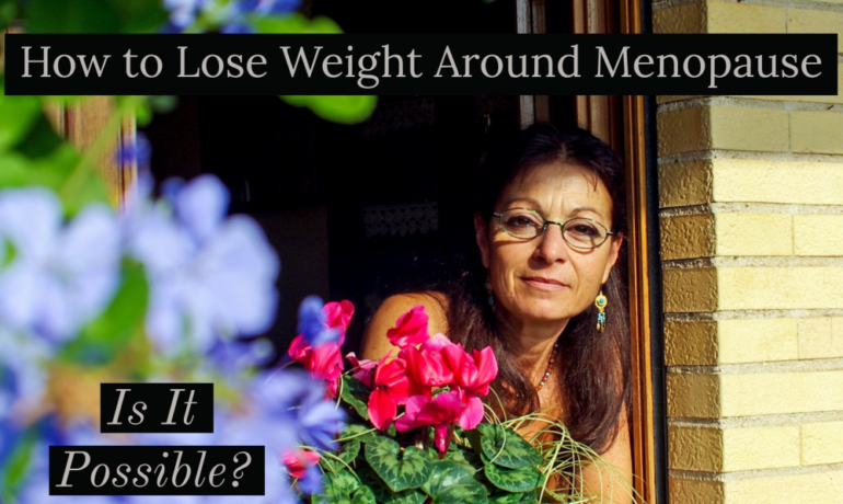 how-to-lose-weight-around-menopause