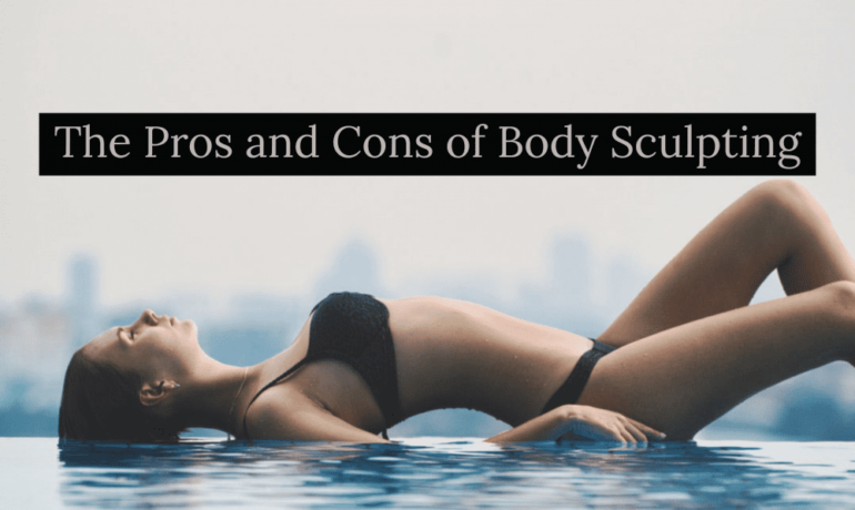 pros-and-cons-of-body-contouring-treatments
