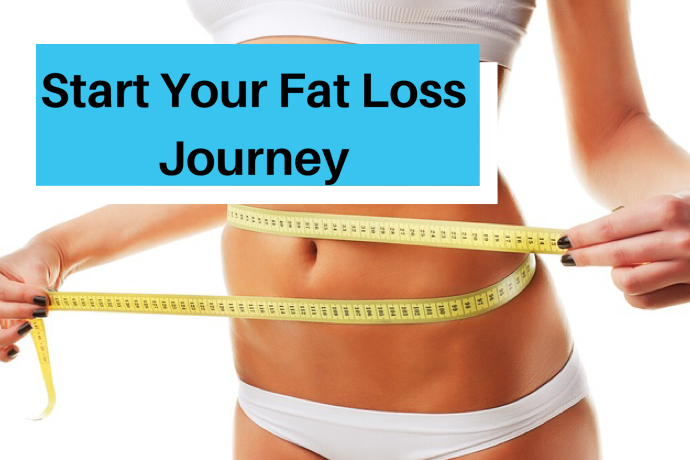 5 Ways to Get Started on Your Fat Loss Journey.